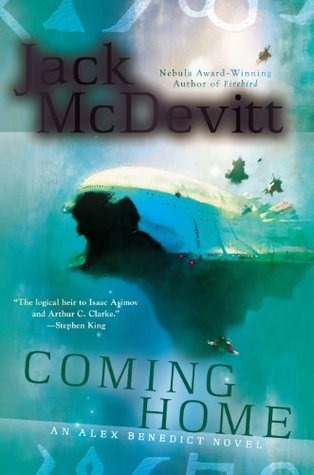 Coming Home (Alex Benedict #7) by Jack McDevitt (ISBN 0425260879, ISBN13: 9780425260876)